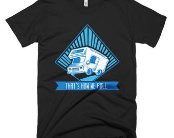 That's How I Roll Funny Short-Sleeve T-Shirt