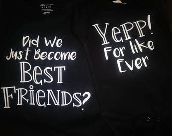 Did we just become best friends? Yepp! For like ever shirts.
