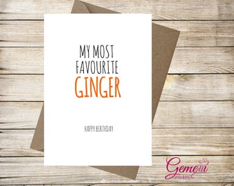 Greeting card, Birthday, Friend, Favourite Ginger