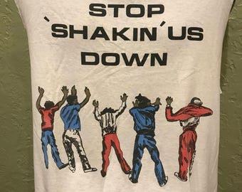 Stop shakin us down t-shirt