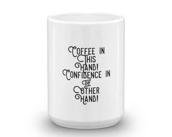 Coffee and Confidence Mug