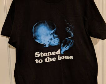 Stoned to the Bone T Shirt - Black w/ Print Graphic
