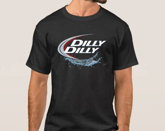 Dilly Dilly Bud Light T Shirt, Pop Culture Shirt, Dilly Dilly Shirt, Bud Light Shirt, Funny Shirts for Men, Funny Shirts for Women