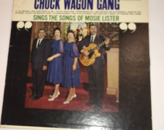 Chuck Wagon Ganfg Sings The Songs Of Mosie Lister Classic Gospel Music Record Album LP