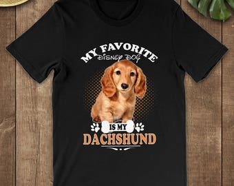 My Favorite Dog Is My Dachshund