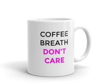 Coffee Breath Don't Care Hot Pink Girl Boss Sassy Coffee Mug