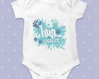 Hug Dealer Funny Bodysuit Cute Baby one piece Gift Idea