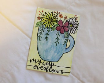 My Cup Overflows - Blue