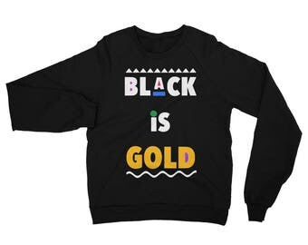 Black is Gold Unisex California Fleece Raglan Sweatshirt