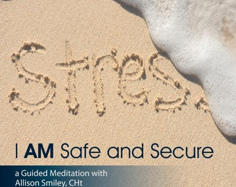 I AM Safe and Secure Guided Meditation CD