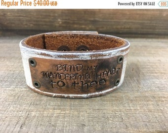 40% OFF- Stamped Leather Cuff--Word Cuff-Bind My Wandering Heart to Thee