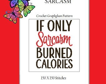 Sarcasm - Crochet Graphghan Pattern