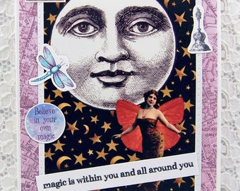 "Magic is Within You & All Around You Card comes w 1"" Pin Back Button-Full Moon Card-Mystical Card-Magical-Moon Magic-Magic Seeker Card"