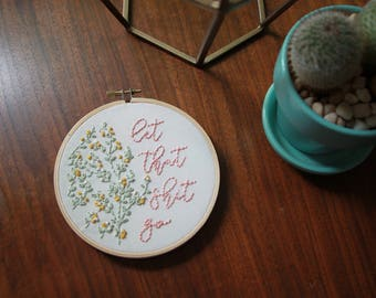 Let That Shit Go Embroidery Hoop Art