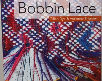 Bobbin Lace for beginners, bobbin lace,bobbin, book, weaving, threadsthrutime, spinning, lace