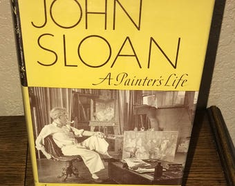John Sloan: A Painters Life by Van Wyck Brooks-Hardback Book-1955, Second Printing