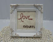 Christian Decor - Love Endures - Christian Stitchery - Christian Gift - Christian Framed Art - Religious - French Country Decor