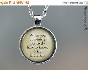 ON SALE - Librarian (Ask) Quote jewelry. Necklace, Pendant or Keychain Key Ring. Perfect Gift Present. Glass dome metal charm by HomeStudio
