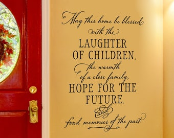 Family Quote Wall Decal - May this home be blessed with the laughter of children - Blessing Decal