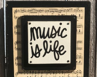 """Hand Made Vintage Sheet Music Collage Quote Wall Art Painted Musician Gift """"Music is life"""""""