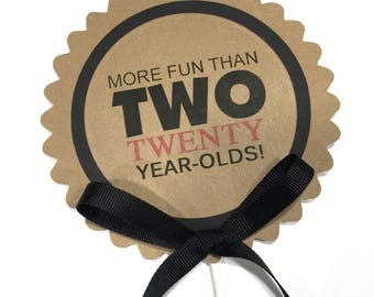 More Fun Than 2 Twenty Year Olds Birthday Cake Topper - READY to SHIP - Kraft Brown and Black