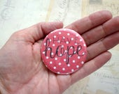 Pocket Mirror - Have Hope - Red Polka dot - Hand Lettering, Quote.