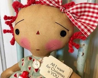All I want for Christmas Raggedy Annie - Raggedy Ann - Ragdolls - Christmas - Santa - Holidays - Raggedy Annie - Doll -
