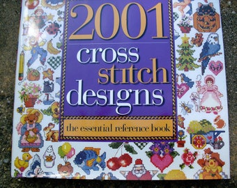 BetterHomes and Gardens 2001 Cross Stitch Designs The Essential Reference Book