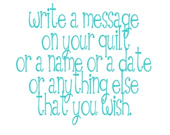 Write a message on your quilt