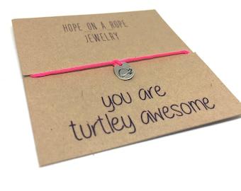 Turtle Bracelet - Funny Bracelet - Turtley Awesome Bracelet - Turtle Jewelry - Rope Bracelet - Teacher Gift  - Simple