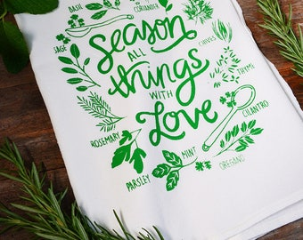 "DISCOUNTED ""oops"" Season All Things With Love, Housewarming gift, Tea Towel, Kitchen Towel, Hostess Gift, fresh herbs, Screen Printed"