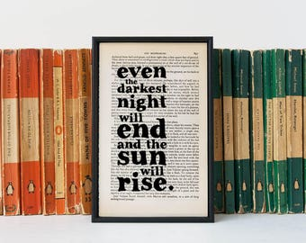 Les Misérables Gift - Inspirational Quote - Framed Book Page Art - Les Mis Quote - Book Lover Gift - Even The Darkest Night Will End...