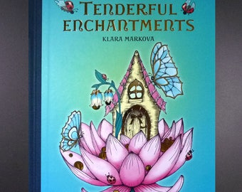 Tenderful Enchantments ENGLISH Language Unique Colouring Book