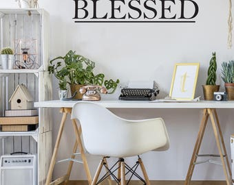 Blessed Farmhouse Style Decal 6x36 saying Traditional Font Decor Vinyl Wall Decal Graphic