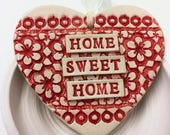 Ceramic heart decoration Home Sweet Home Pottery heart Red heart