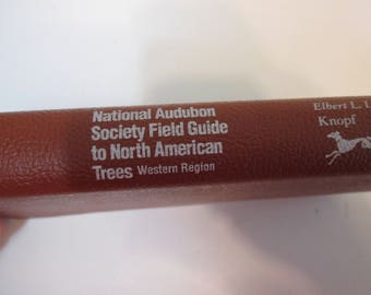 National Audubon Society Field Guide to North American Trees Western Region