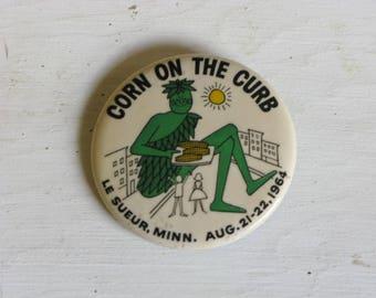 Vintage 'Corn on the Curb' Button, Le Sueur Minnesota Souvenir, Jolly Green Giant, Midwest, Summer, August 1960's, 1964, Street Fair
