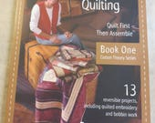 Cotton Theory Quilting - Quilt First then Assemble Book One by Betty Cotton, copyright 2006, First Edition