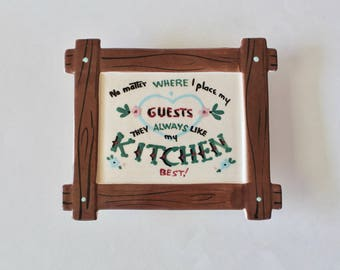 "Vintage 1950's Painted Ceramic Wall Plaque/Planter- ""No Matter Where I Place My Guests They Always Like My Kitchen Best"""