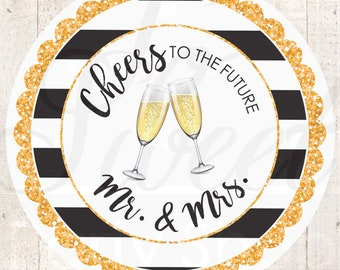 Wedding Favors, Sticker Labels, Bridal Shower Favors, Bachelorette Favors, Cheers To The Future Mr. & Mrs., Thank You Stickers - Set of 24