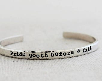 pride goeth before a fall cuff bracelet