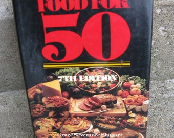 food for fifty cookbook 7th edition grace shugart hardcover dustjacket 1985