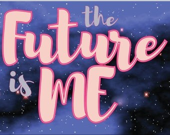 Women's March 2018 Posters - THE FUTURE is ME