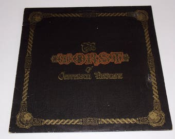 1970 - Jefferson Airplane - The Worst Of Jefferson Airplane - LP Vinyl Record Album - 60's / 70's / Classic Rock / Psychedelic / Blues