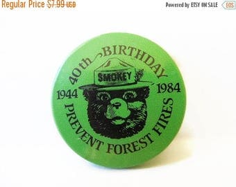 40% OFF NOW 1984 Smokey the Bear 40th Birthday Pin, Free Shipping