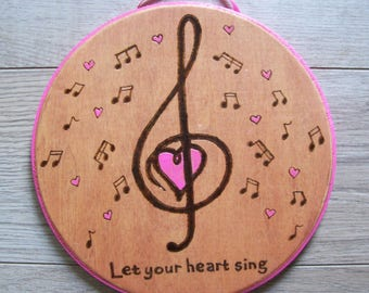 "Woodburned Wall Plaque - ""Let Your Heart Sing"""