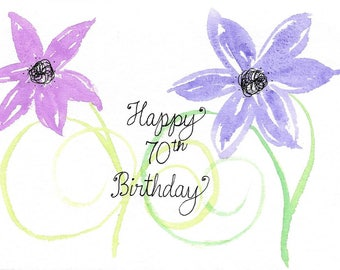 70th Birthday Card for Mom, Mum, Grandma, Aunt, Friend PERSONALIZED for FREE With a Name and Any Number on the Front Whimsical Flowers