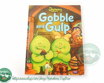 Vintage Gobble and Gulp: The Whimsies Storybook by Stephen Cosgrove and Charles Reasoner Hardcover