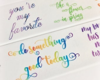 Gorgeous Watercolor Painted Inspirational Quotes Lettering Ombre Rainbow Quotes Washi Tape 5.5 yards 5 meters 30mm