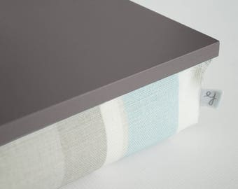 Laptop stand, pastel stripe lap desk- greyish brown tray top with grey, off white and pastel aqua blue stripe structured pillow